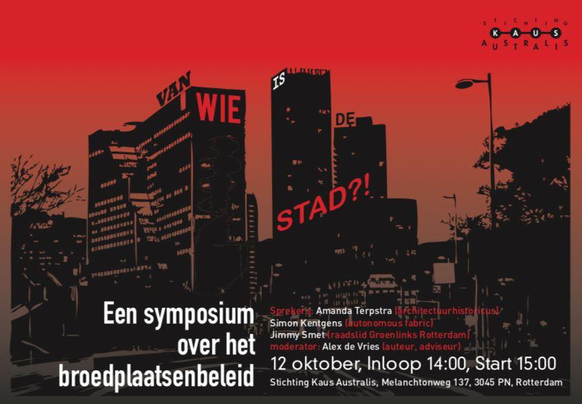 Van wie is de stad? Symposium over het broedplaatsenbeleid in Rotterdam